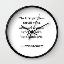 Gloria Steinem Feminist Quotes - Unlearn Wall Clock