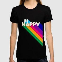 BE HAPPY - rainbow retro typography T-shirt