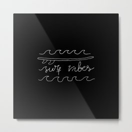 Surf Vibes Typo Metal Print