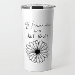 Not Today | BTS Travel Mug