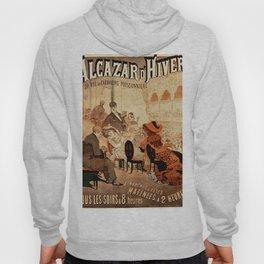 Old Affiche Vintage / Alcazar d'hiver Hoody