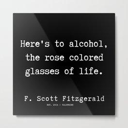 26   | F.Scott Fitzgerald Quotes | 191205 Metal Print