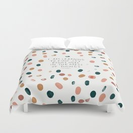 Joy in The Mess Of Things Duvet Cover