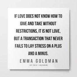 16      Emma Goldman Quotes   200602 Metal Print