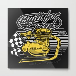 Big Engine and saying Built For Speed Metal Print