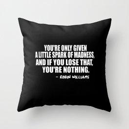 a little madness Throw Pillow