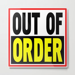 Out Of Order Metal Print