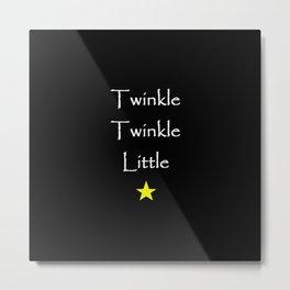 Twinkle Twinkle Little Star Metal Print
