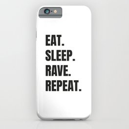 Funny quote for ravers, dj gift. iPhone Case