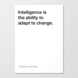 Stephen Hawking quote about intelligence [White Edition] Canvas Print
