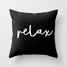 Relax black and white contemporary minimalism typography design home wall decor bedroom Throw Pillow