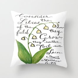Consider the Lilies Throw Pillow