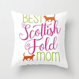 Best Scottish Fold Mom cat Throw Pillow