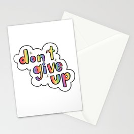 Don't Give Up Stationery Cards