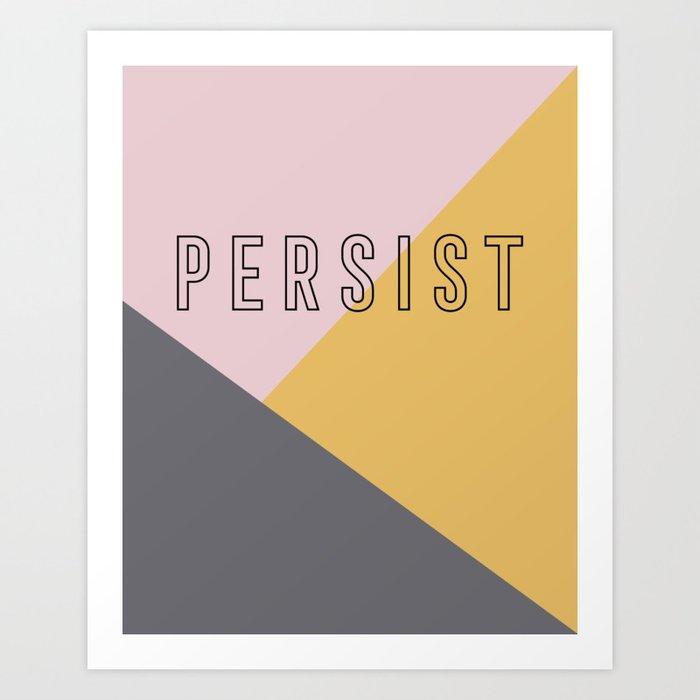 PERSIST - Bold and Modern Geometric Typography Kunstdrucke