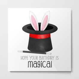 Hope Your Birthday Is Magical Metal Print