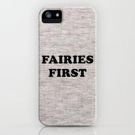 Fairies first iPhone Case