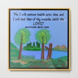 Jeremiah 30:17, KJV Metal Print