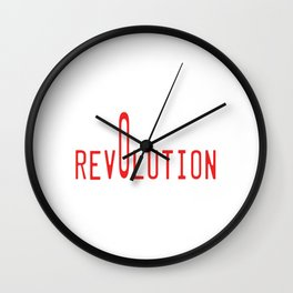 This is the awesome revolutionary Tshirt Those who make peaceful revolution Our revolution Wall Clock