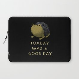 toaday was a good day Laptop Sleeve