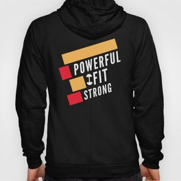 Powerful Fit Strong Hoody