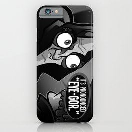 You Heard Wrong iPhone Case