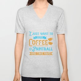 Drink Coffee Paintball Player Paintball Marker Gift Unisex V-Neck