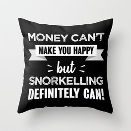 Snorkelling makes you happy Funny Gift Throw Pillow
