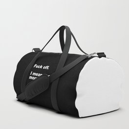 Fuck Off Offensive Quote Duffle Bag