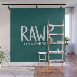 Rawr. I'm a Dinosaur. Turquoise. Wall Mural