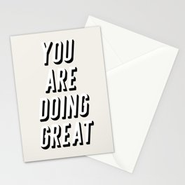 You are doing great Stationery Cards