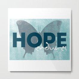 HOPE endures Metal Print