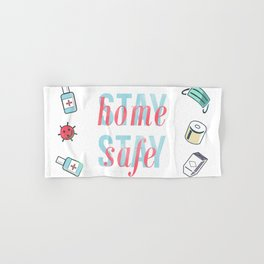 Stay Home, Stay Safe Hand & Bath Towel