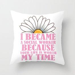 Womens Social Worker Product Graduation Social Work Your Life Design Throw Pillow