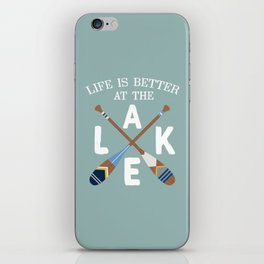 Life Is Better At The LAKE Painted Paddles iPhone Skin