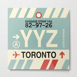 YYZ Toronto • Airport Code and Vintage Baggage Tag Design Metal Print