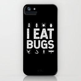 I Eat Bugs Entomophagy iPhone Case