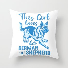 This Girl Loves Her German Shepherd wb Throw Pillow