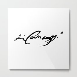 Caravaggio's Signature Metal Print
