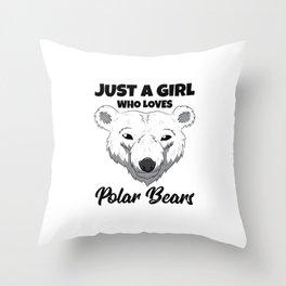 Womens Just A Girl Who Loves Polar Bears Throw Pillow