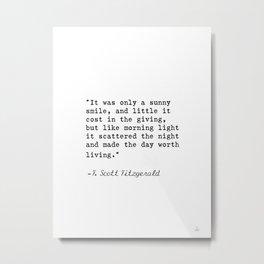 F. Scott Fitzgerald quote 6 Metal Print
