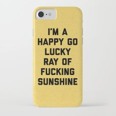 Ray Of Sunshine Funny Quote iPhone 7 Slim Case
