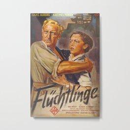"""""""Flüchtlinge"""", Vintage German Movie Poster Metal Print"""