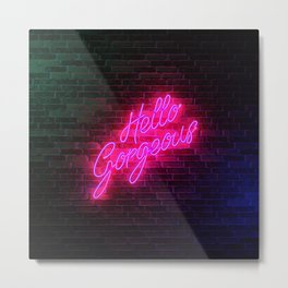 Hello Gorgeous - Neon Sign Metal Print