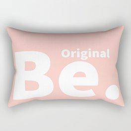 Be. Original Rectangular Pillow
