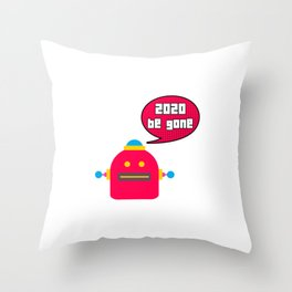 2020 Be Gone Robot Meme Speech Bubble Throw Pillow
