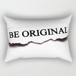 Be Original Rectangular Pillow