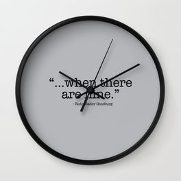 Ruth Bader Ginsburg When There Are Nine Wall Clock