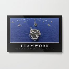 Teamwork: Inspirational Quote and Motivational Poster Metal Print