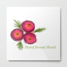 Floral Sweet Floral Metal Print